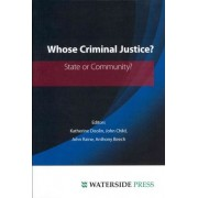 Whose Criminal Justice? by Katherine Doolin