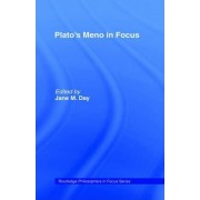 Plato's Meno in Focus by Plato