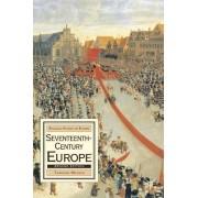 Seventeenth-Century Europe 2005 by Thomas Munck