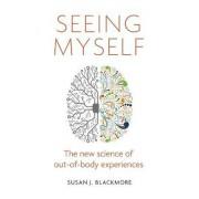 Seeing Myself by Susan Blackmore