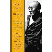 Many Ways to Nirvana by His Holiness Dalai Lama