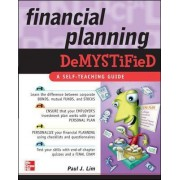Financial Planning Demystified by Paul Lim