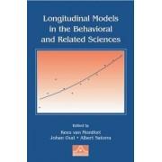 Longitudinal Models in the Behavioral and Related Sciences by Kees Van Montfort