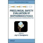 Preclinical Safety Evaluation of Biopharmaceuticals by Joy A. Cavagnaro