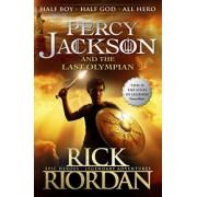 Percy Jackson and the Last Olympian: Bk. 5 by Rick Riordan