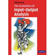 The Economics of Input-output Analysis by Thijs ten Raa