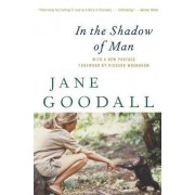 In the Shadow of Man by Dr Jane Goodall