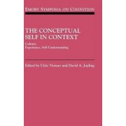 The Conceptual Self in Context by Ulric Neisser