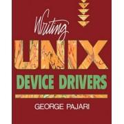 Writing Unix Device Drivers by George Pajari