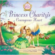 Princess Charity's Courageous Heart by Jacqueline Kinney Johnson