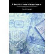 A Brief History of Citizenship by Derek Heater