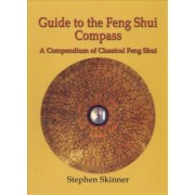 Guide to the Feng Shui Compass by Dr Stephen Skinner