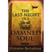 The Last Night of a Damned Soul by Slimane Benaissa