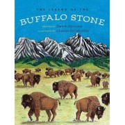 The Legend of the Buffalo Stone by Dawn Sprung