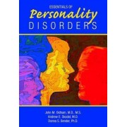 Essentials of Personality Disorders by John M. Oldham