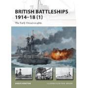 British Battleships, 1914-18: Pt. 1 by Angus Konstam