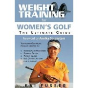 Weight Training for Women's Golf by Kai Fusser