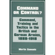 Command or Control? by Martin Samuels