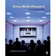 Doing Media Research by Susanna Hornig Priest