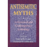 Antisemitic Myths by Marvin Perry