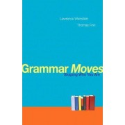 Grammar Moves by Lawrence Weinstein