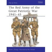 The Red Army of the Great Patriotic War, 1941-45 by Steven Zaloga