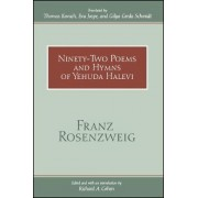 Ninety-Two Poems and Hymns of Yehuda Halevi by Franz Rosenzweig