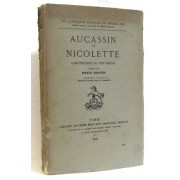 Les Classiques Français Du Moyen Age. Aucassin Et Nicolette. Chantefable Du Xiiie Siècle
