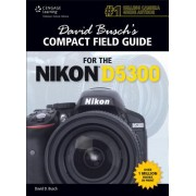 David Busch's Compact Field Guide for the Nikon D5300