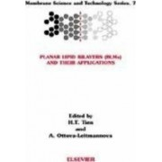 Planar Lipid Bilayers (BLM's) and Their Applications: Volume 7 by H. T. Tien