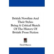 British Novelists And Their Styles by David Masson