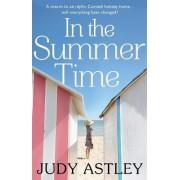 In the Summertime by Judy Astley