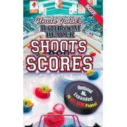 Uncle John's Bathroom Reader Shoots and Scores: Updated & Expanded Edition by Bathroom Readers' Institute