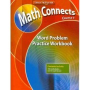 Math Connects, Course 1: Word Problem Practice Workbook by McGraw-Hill Education