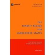 The Transit Regime for Landlocked States by Kishor Uprety