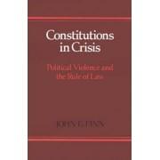 Constitutions in Crisis by John E. Finn