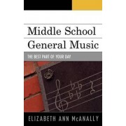Middle School General Music by Elizabeth Ann McAnally