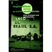 Regionalism Across the North/South Divide by Jean Grugel