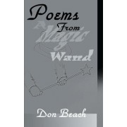 Poems from a Magic Wand by Don Beach