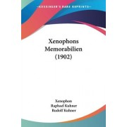 Xenophons Memorabilien (1902) by Xenophon