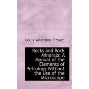 Rocks and Rock Minerals by Louis Valentine Pirsson