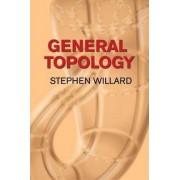 General Topology by Stephen Willard