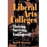 Liberal Arts Colleges by David W. Breneman