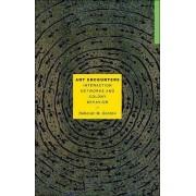 Ant Encounters by Deborah M. Gordon