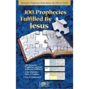 100 Prophecies Fulfilled by Jesus Pamphlet by Jesus