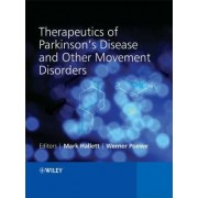 Therapeutics of Parkinson's Disease and Other Movement Disorders by Mark Hallet