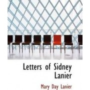 Letters of Sidney Lanier by Mary Day Lanier
