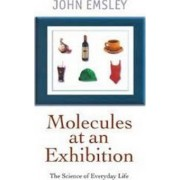 Molecules at an Exhibition by John Emsley