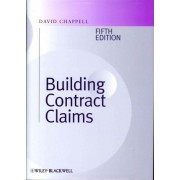 Building Contract Claims by David Chappell