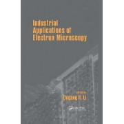 Industrial Applications Of Electron Microscopy by Zhigang Li